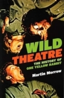Wild Theatre: The History of One Yellow Rabbit артикул 1286a.