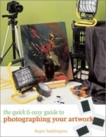 The Quick & Easy Guide to Photographing Your Artwork артикул 1285a.